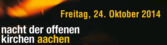 Nacht der offenen Kirchen Aachen 2014